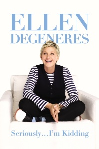 ellen-degeneres-seriously-im-kidding.jpg