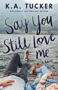 say-you-still-love-me-9781501133442_hr.jpg